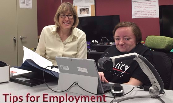 Tips for Employment: shows two women behind a desk using assistive technology, one in a wheelchair