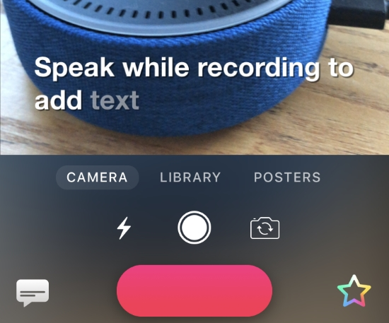 Partial Clips app screenshot shows video image of echo dot with caption Speak while recording to add text.