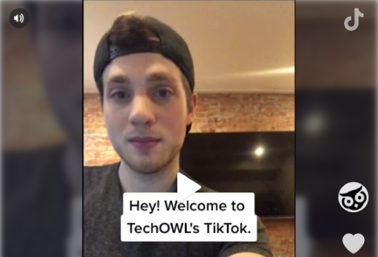 Video screen shot with young adult man and the caption, Hey! Welcome to TechOWL's TikTok.